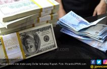 Rupiah Hari Ini Terhadap Dolar AS Melemah 22 Poin - JPNN.com