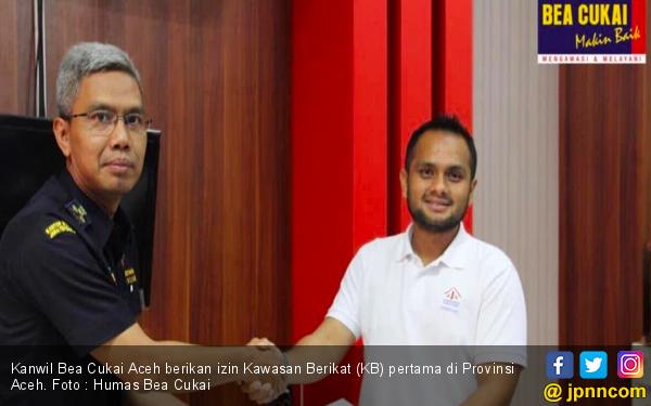 Bea Cukai Aceh Berikan Izin Kawasan Berikat Pertama di Provinsi Aceh - JPNN.com
