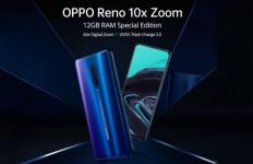Oppo Reno 10x Zoom RAM 12 GB Dijual Lebih Murah - JPNN.com