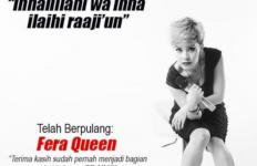 Berita Duka, Fera Queen Meninggal Dunia - JPNN.com