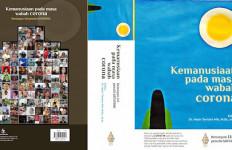 Persatuan Penulis Indonesia Luncurkan Buku Berjudul 'Kemanusiaan pada Masa Wabah Corona' - JPNN.com