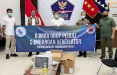Bomba Group Peduli Donasikan Ventilator Canggih Khusus Covid-19 - JPNN.com
