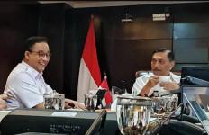 Curhatan Anies Baswedan Kepada Pak Luhut, Mau Tahu? - JPNN.com