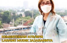 Cegah Corona, Kementerian ATR/BPN Tegas Melarang Jajaran Mudik Lebaran - JPNN.com