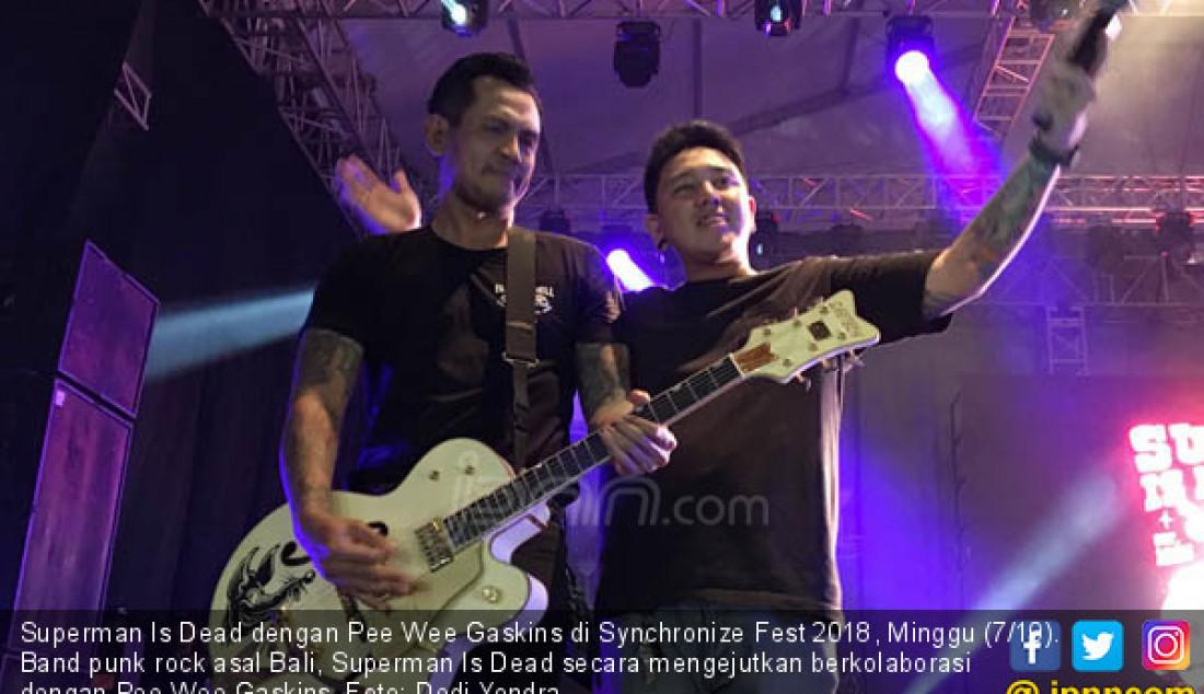 Superman Is Dead dengan Pee Wee Gaskins di Synchronize Fest 2018, Minggu (7/10). Band punk rock asal Bali, Superman Is Dead secara mengejutkan berkolaborasi dengan Pee Wee Gaskins. Foto: Dedi Yondra - JPNN.com