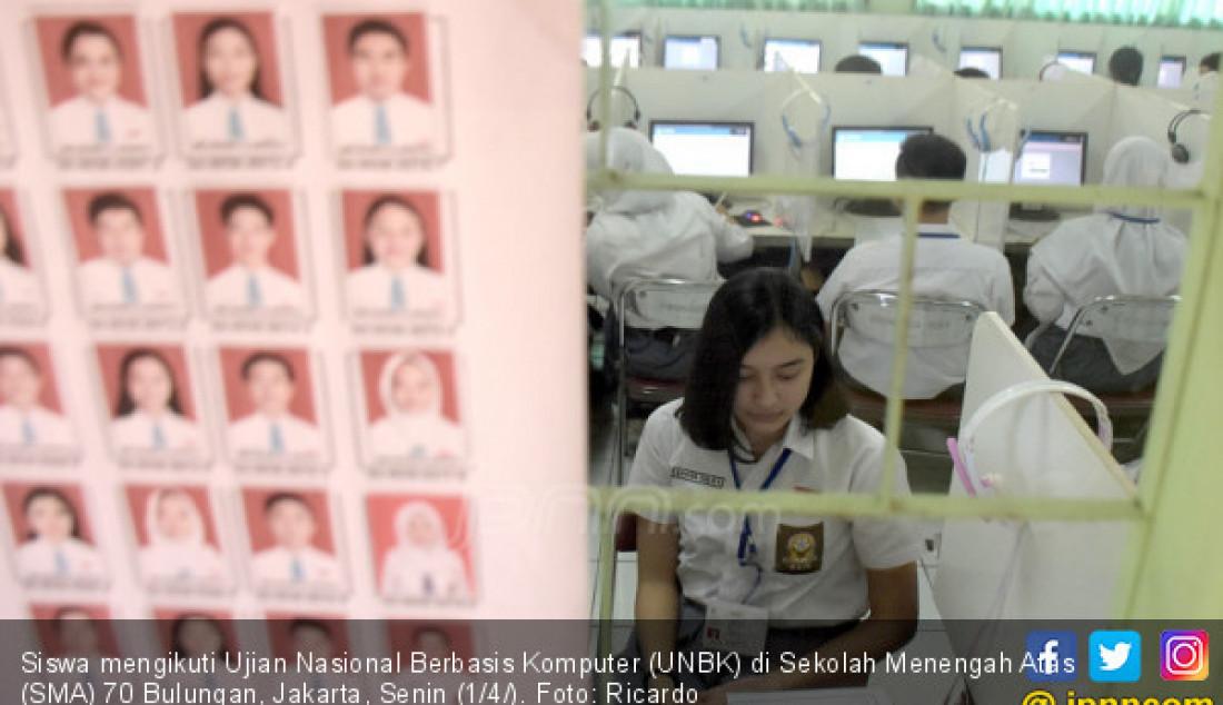 Siswa mengikuti Ujian Nasional Berbasis Komputer (UNBK) di Sekolah Menengah Atas (SMA) 70 Bulungan, Jakarta, Senin (1/4/). Foto: Ricardo - JPNN.com