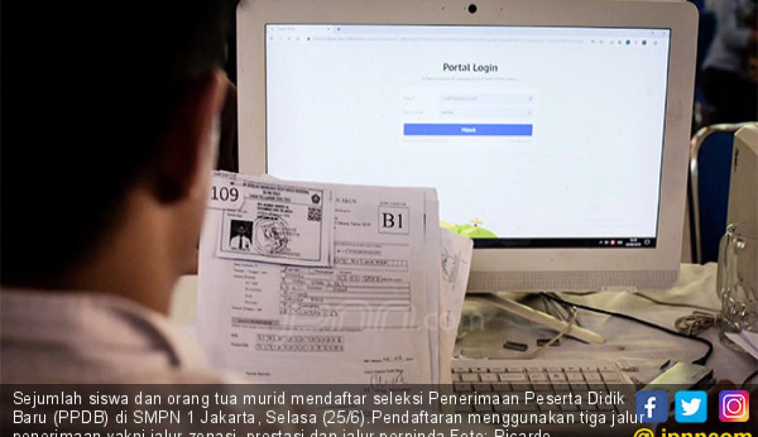 Pendaftaran Penerimaan Peserta Didik Baru (PPDB) - JPNN.com