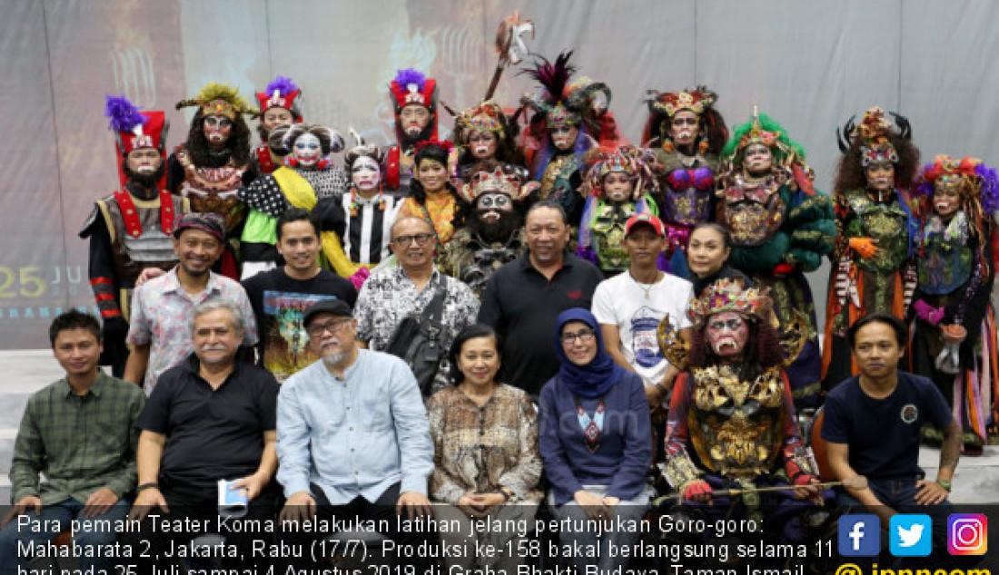 Para pemain Teater Koma melakukan latihan jelang pertunjukan Goro-goro: Mahabarata 2, Jakarta, Rabu (17/7). Produksi ke-158 bakal berlangsung selama 11 hari pada 25 Juli sampai 4 Agustus 2019 di Graha Bhakti Budaya, Taman Ismail Marzuki (TIM). Foto: Ricardo - JPNN.com