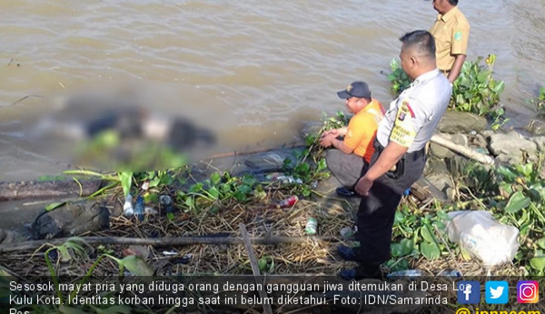 Sesosok mayat pria yang diduga orang dengan gangguan jiwa ditemukan di Desa Loa Kulu Kota. Identitas korban hingga saat ini belum diketahui. Foto: IDN/Samarinda Pos - JPNN.com