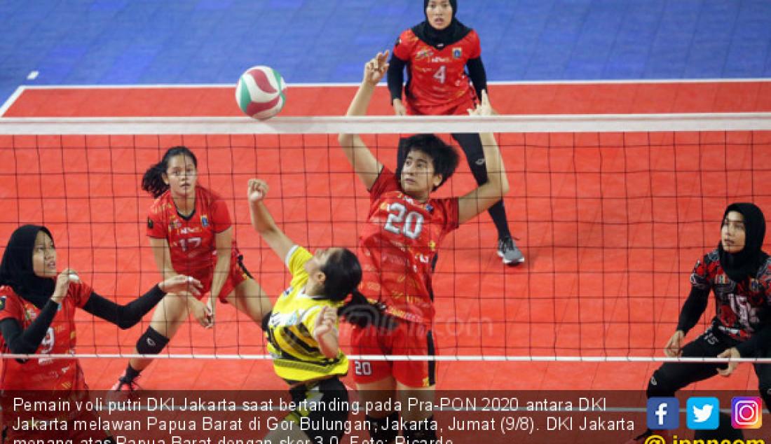 Tim Voli Putri DKI Jakarta Unggul Atas Tim Voli Putri Papua Barat - JPNN.com