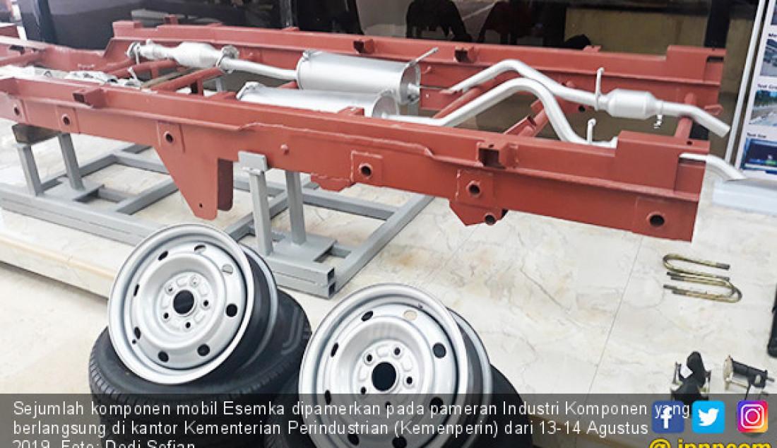 Sejumlah komponen mobil Esemka dipamerkan pada pameran Industri Komponen yang berlangsung di kantor Kementerian Perindustrian (Kemenperin) dari 13-14 Agustus 2019. Foto: Dedi Sofian - JPNN.com