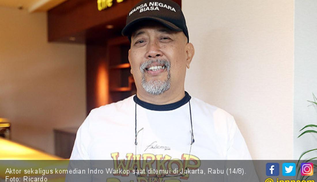 Aktor sekaligus komedian Indro Warkop saat ditemui di Jakarta, Rabu (14/8). Foto: Ricardo - JPNN.com