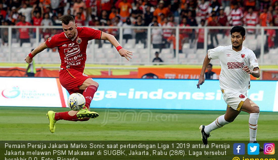 Skor Kacamata Akhiri Laga Persija Kontra PSM Makassar - JPNN.com