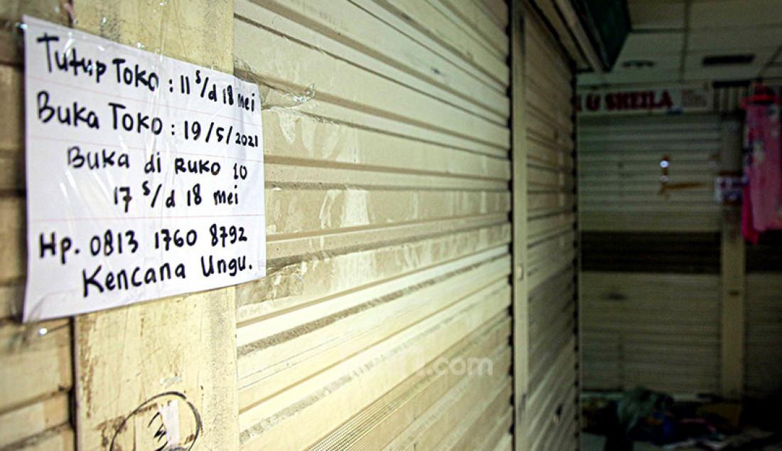 Suasana Pasar Tanah Abang tampak sepi pada Rabu (12/6) atau sehari jelang Idulfitri. Pasar Tanah Abang ditutup sementara mulai hari ini hingga Selasa (18/5) dalam rangka menyambut libur Lebaran 2021. Foto: Ricardo - JPNN.com